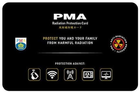 PMA Anti-radiation card to protect you and your family