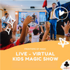 Virtual Magic Show – 45 minutes