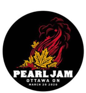 2020 PEARL JAM 3/20 OTTAWA BADGE