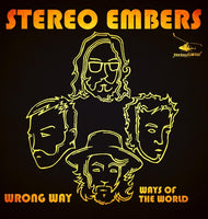STEREO EMBERS WRONG WAY 7""