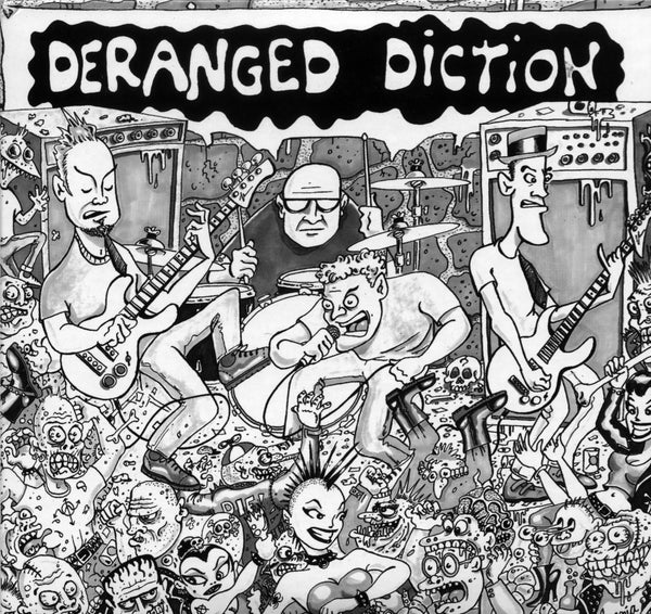 DERANGED DICTION CD