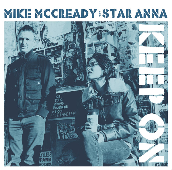 MIKE MCCREADY & STAR ANNA DIGITAL DOWNLOAD - MP3