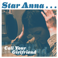 Star Anna Call Your Girlfriend Digital Download - MP3