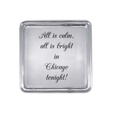 All is Calm, All is Bright Signtaure Cocktail Tray - Personalized with City