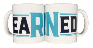 EaRNed Coffee Mug - Scrubs Galore and More