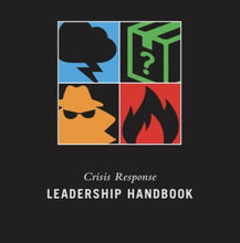 Load image into Gallery viewer, Crisis Response Leadership Handbook