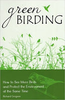 Green Birding: How to See More Birds and Protect the Environment at the Same Time