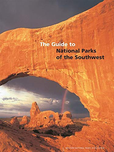 A Guide to National Parks of the Southwest