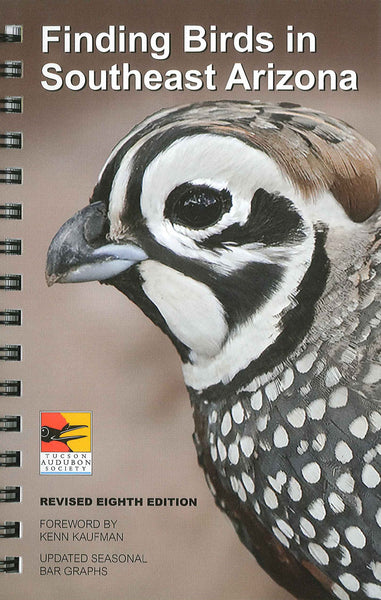 Finding Birds in Southeast Arizona Revised 8th Edition