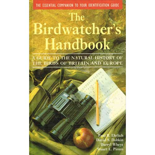 USED - Birdwatcher's Handbook: Guide to the Natural History of the Birds of Britain and Europe, Ehrlich