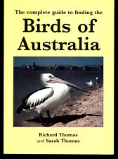 USED - Complete Guide to Finding the Birds of Australia, Thomas