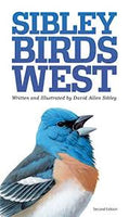 Sibley Birds West - Field Guide to Birds of Western North America 2nd Edition