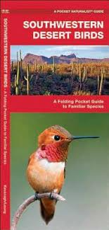 Southwest Desert Birds Pocket Naturalist Guides