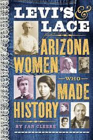 Levi's Lace - Arizona Women Who Made History