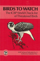 Used - Birds to Watch: The ICBP World Check-list of Threatened Birds