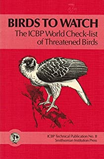 USED - Birds to Watch, ICBP World Check-list of Threatened Birds