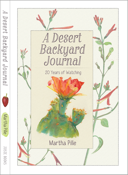 A Desert Backyard Journal by Martha Pille