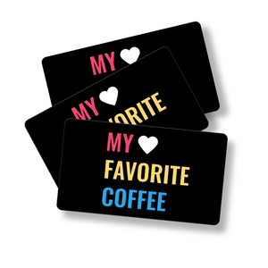My Favorite Coffee Gift Card