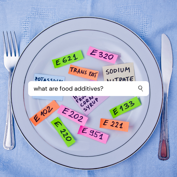 Food Additives: What We Eat Today Is NOT What Our Great Grandparents Ate
