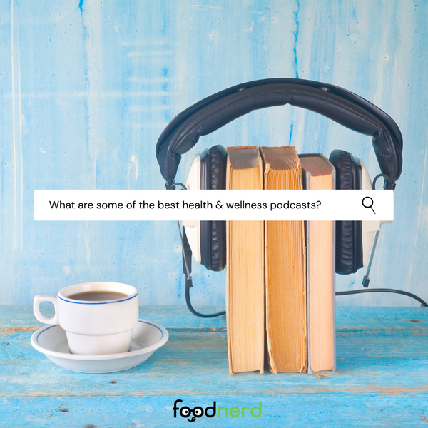 Listen To These Awesome Nutrition, Health, and Wellness Podcasts