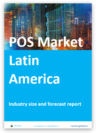 POS MARKET IN LATIN AMERICA. INDUSTRY STATISTICS AND FORECAST