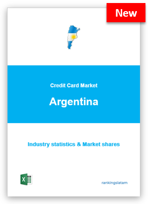 CREDIT CARD MARKET IN ARGENTINA. INDUSTRY STATISTICS AND ISSUERS RANKING
