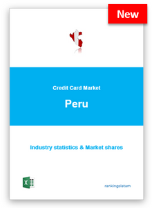 CREDIT CARD MARKET IN PERU. INDUSTRY STATISTICS AND ISSUERS RANKING.