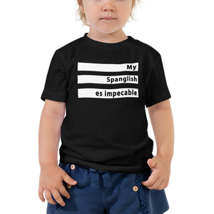 Toddler Short Sleeve Tee - MY SPANGLISH ES IMPECABLE