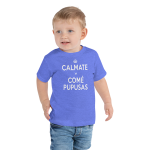Toddler Short Sleeve Tee - CALMATE Y COME PUPUSAS