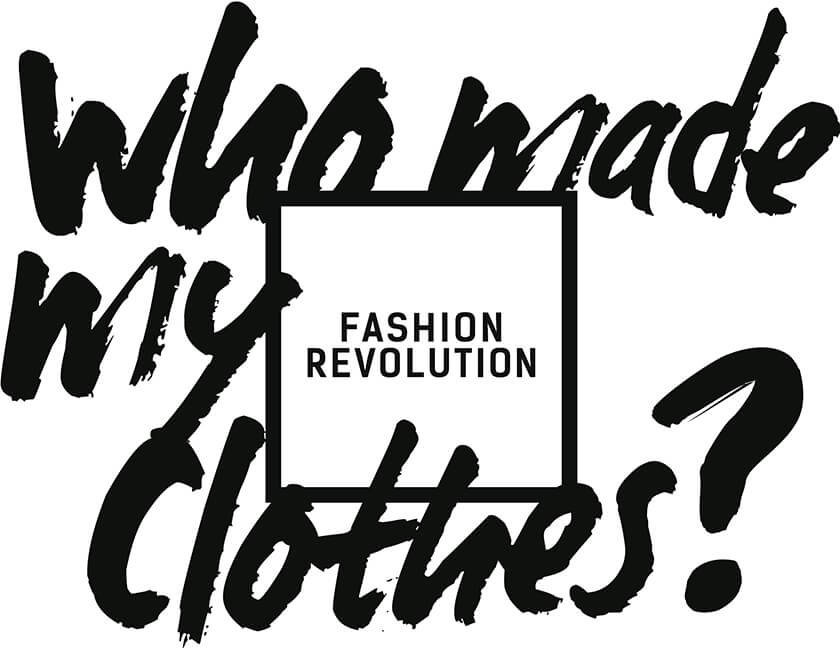 "Fashion Revolution Week, ""Who Made Your Clothes?"""