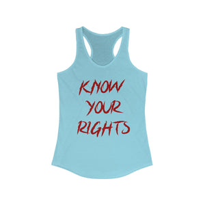 Know Your Rights women's racerback tank top - PINAC Merchandise