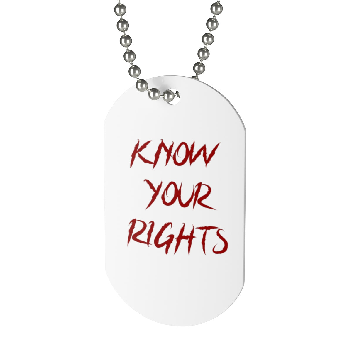 Know Your Rights dog tag
