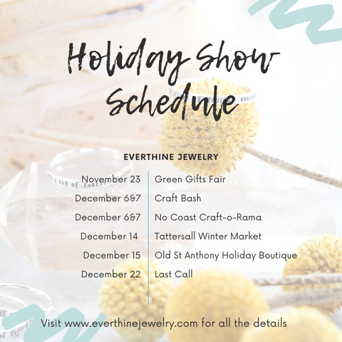 Everthine Jewelry Holiday Show Schedule