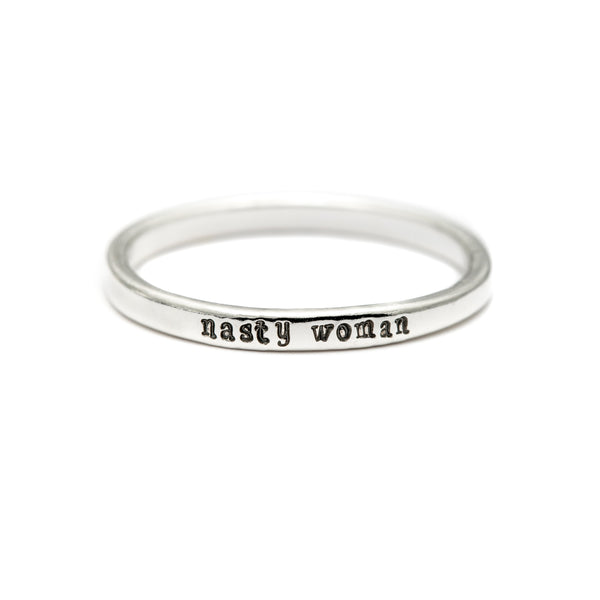 Nasty Woman - Tiny Message Ring in Sterling Silver