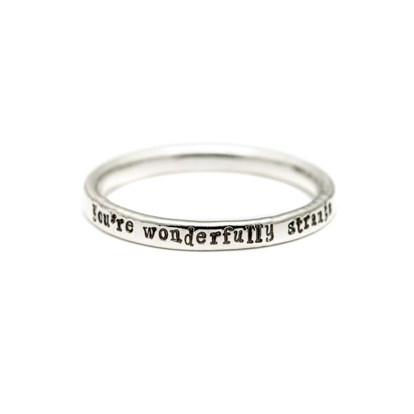 You're Wonderfully Strange - Tiny Message Ring in Sterling Silver
