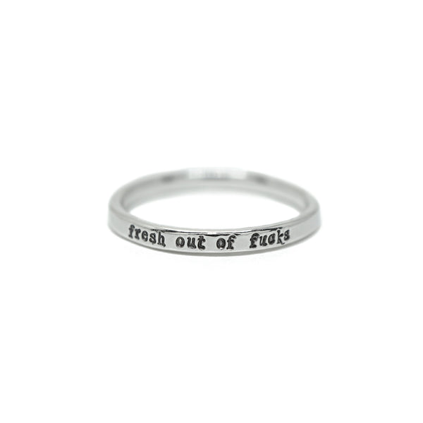 Fresh Out Of Fucks - Tiny Message Ring in Sterling Silver