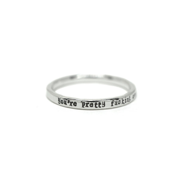 You're Pretty Fucking Awesome - Tiny Message Ring in Sterling Silver