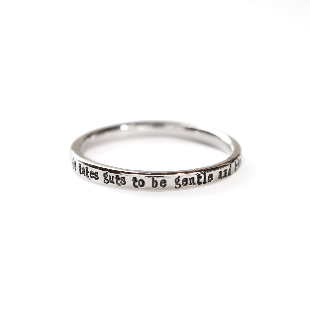 It Takes Guts To Be Gentle And Kind - Tiny Message Ring in Sterling Silver