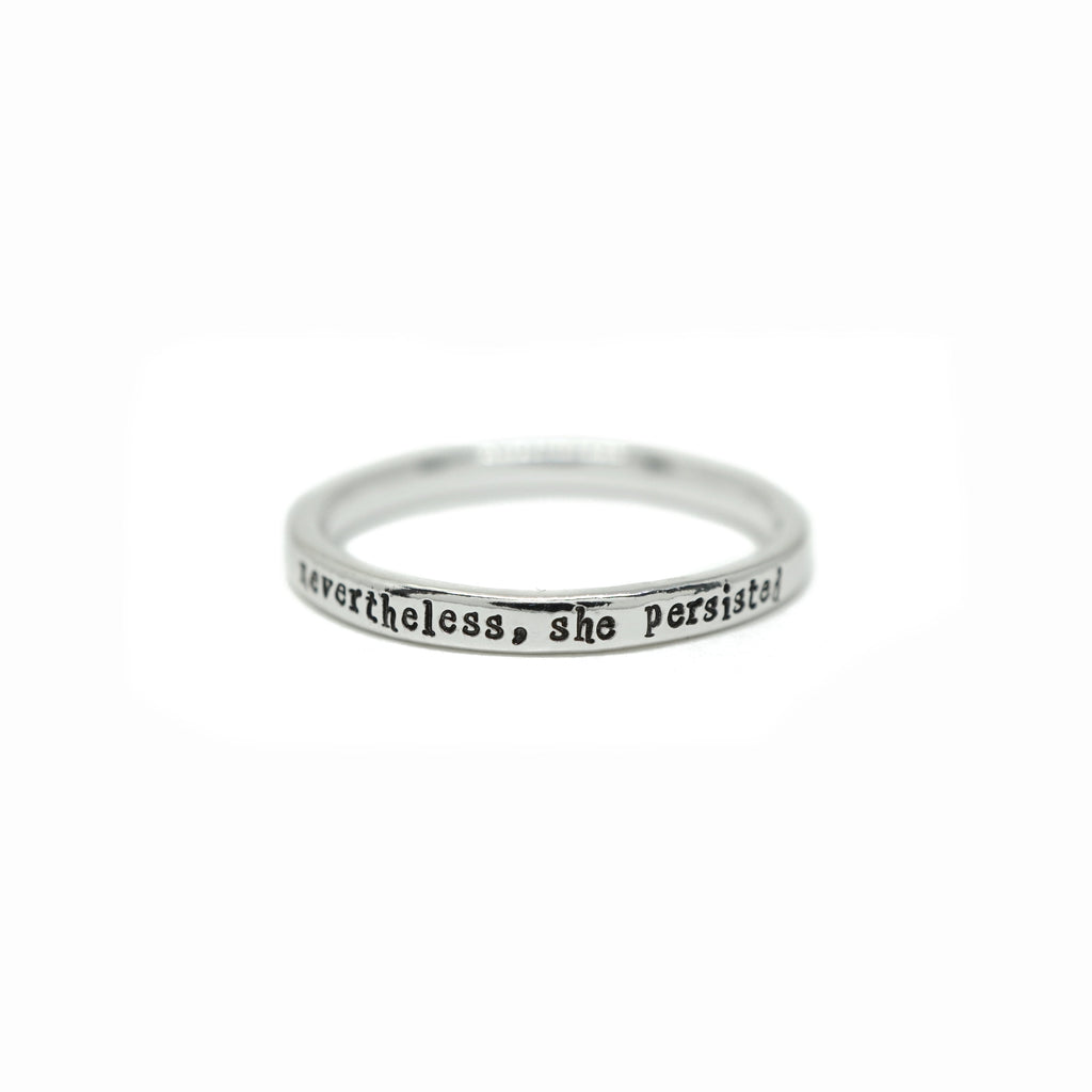 Nevertheless, She Persisted - Tiny Message Ring in Sterling Silver