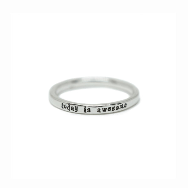 Today Is Awesome - Tiny Message Ring in Sterling Silver