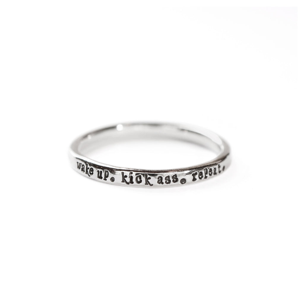 Wake Up. Kick Ass. Repeat. - Tiny Message Ring in Sterling Silver