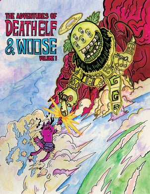 The Adventures of Death Elf & Woose Graphic Novel #1