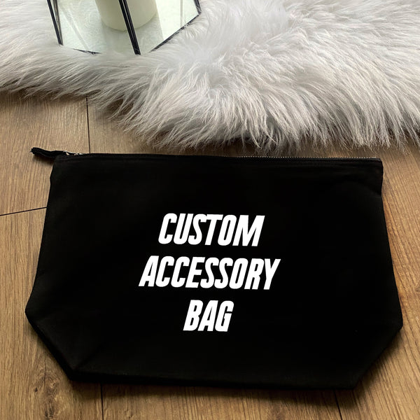 CUSTOM ACCESSORY MAKE UP BAG