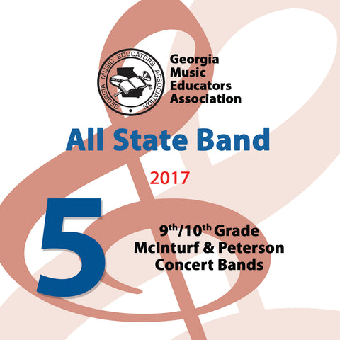 2017 All State Band - Group 5: Both 9/10 Concert Bands