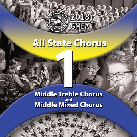 2018 All State - Group 1: Middle School Choirs