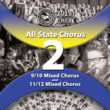 2018 All State - Group 2: 9/10 & 11/12 Mixed Choirs