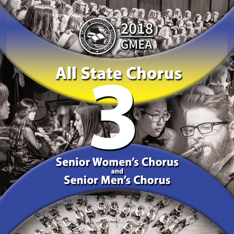 2018 All State - Group 3: Senior Men's & Women's Choirs