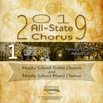 2019 All State - Group 1: Middle School Choirs