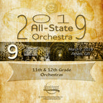 2019 All State - Group 9: 11th/12th Orchestras