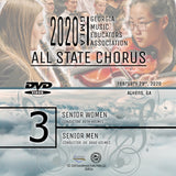 2020 All State Chorus - Group 3: Senior Women's & Men's Choirs